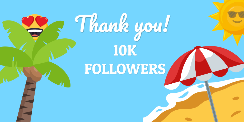 Thank you for 10k followers
