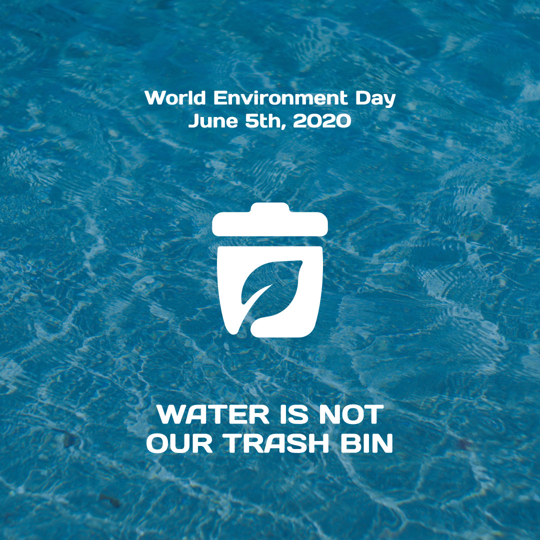World Environment Day - Water is not our trash bin