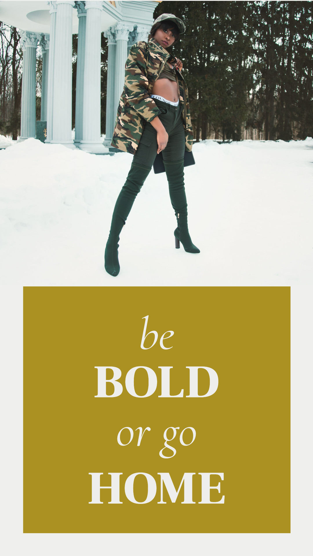 Be bold or go home