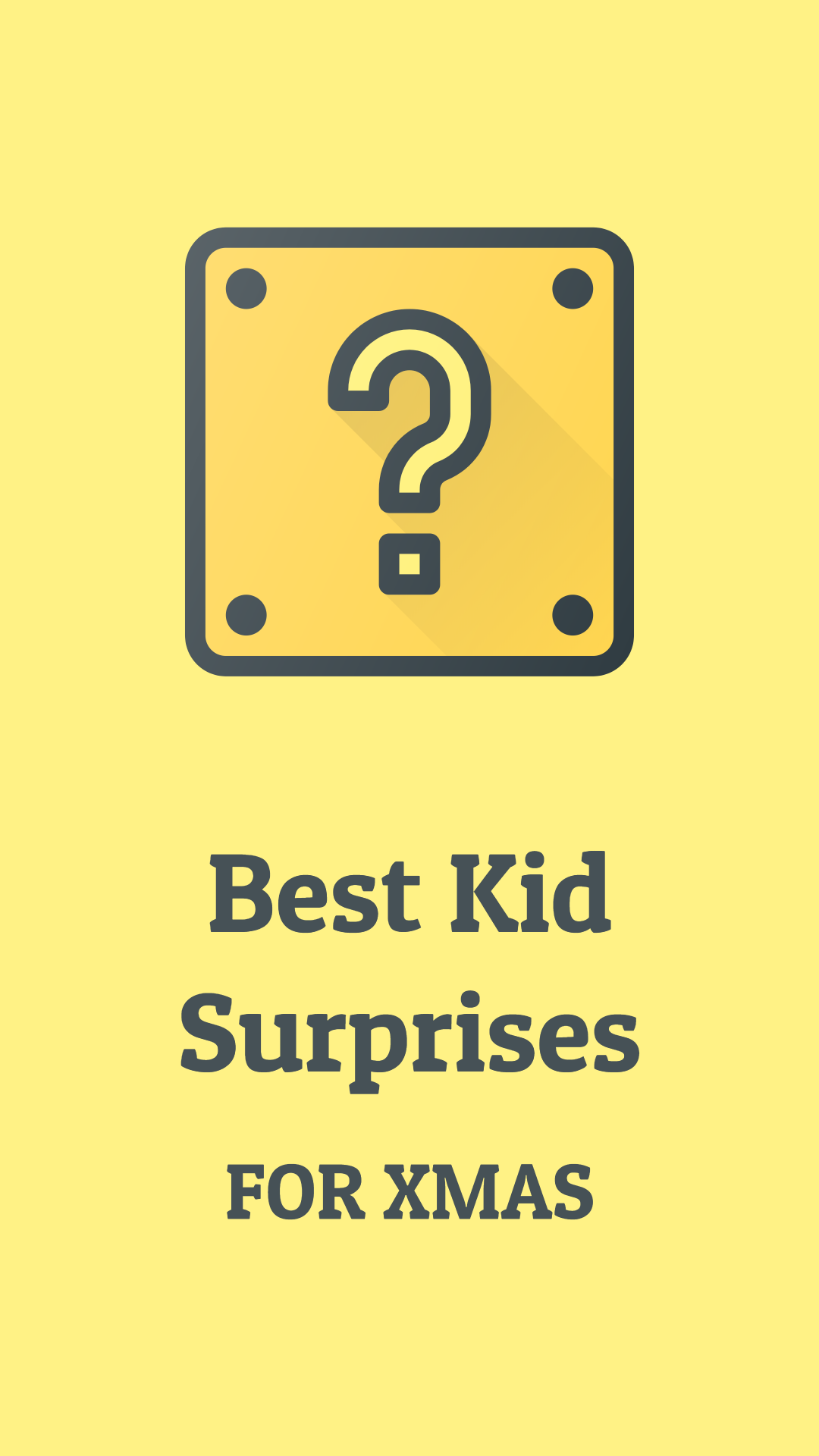 Best kid surprises for Christmas
