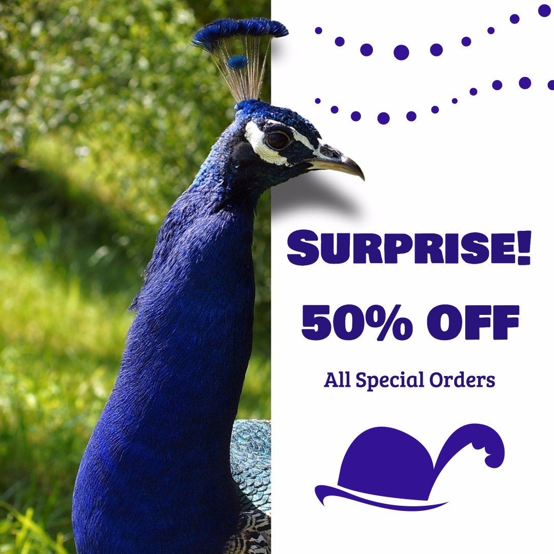 Suprise! 50% off all special orders