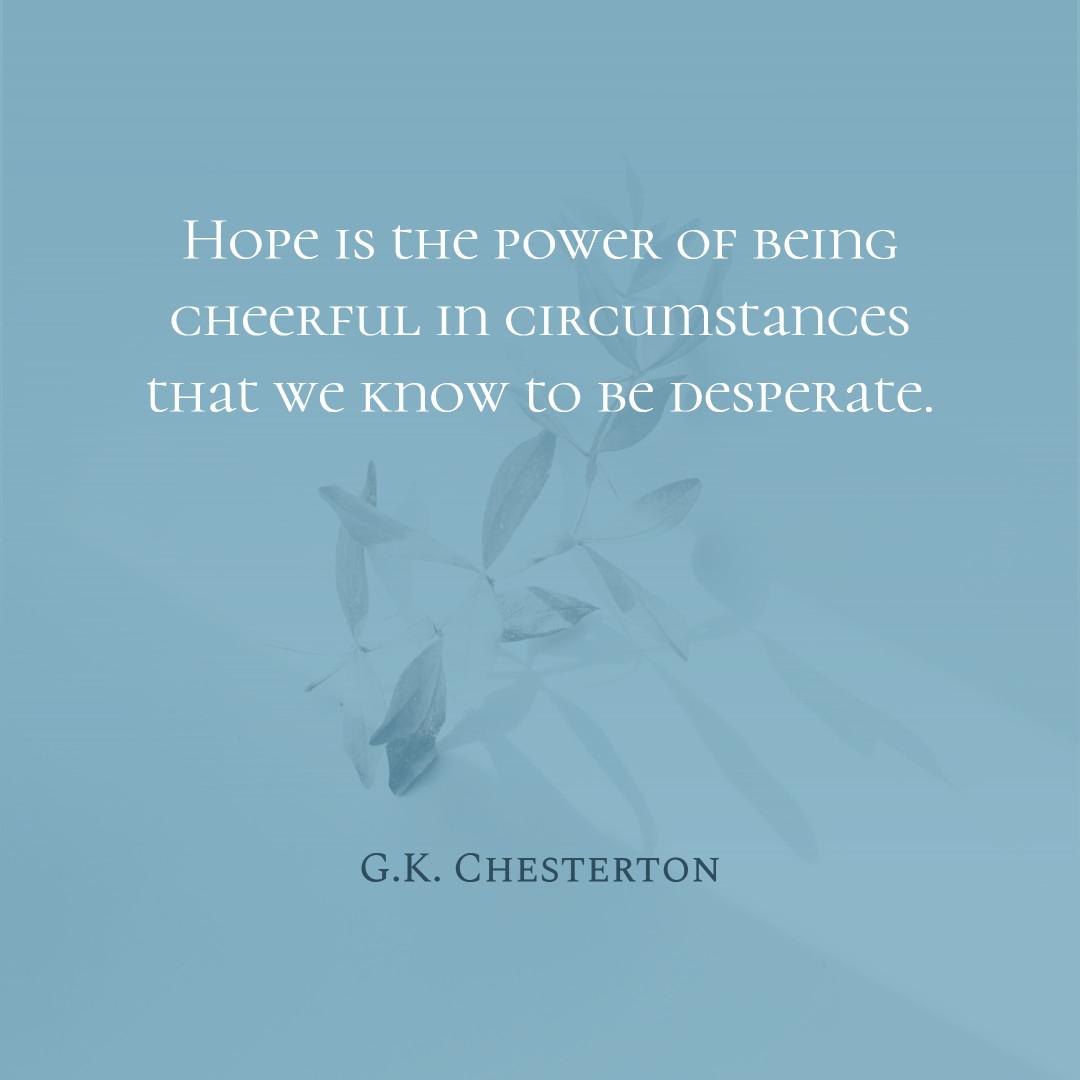 Quote on hope by G.K.Chesterton