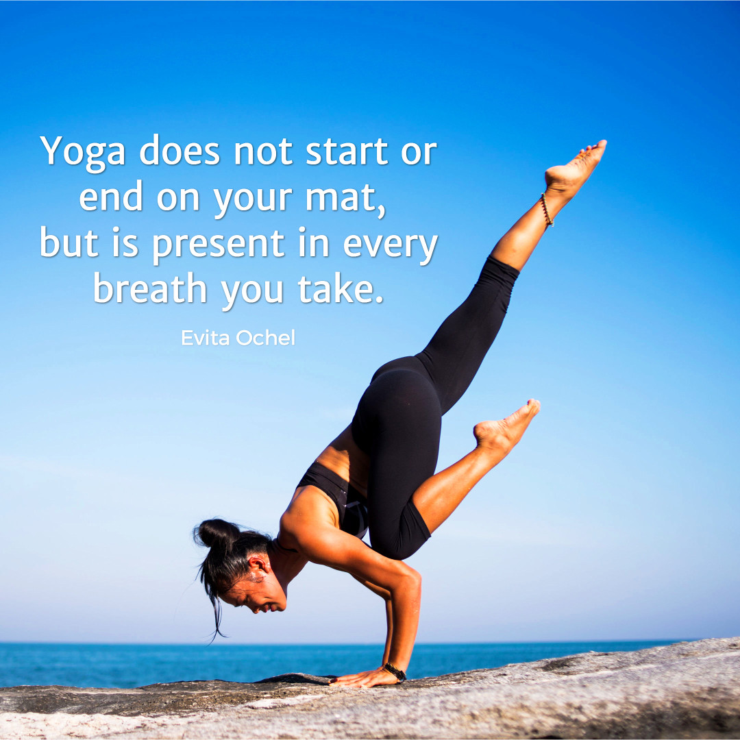 Yoga is present in every breath you take