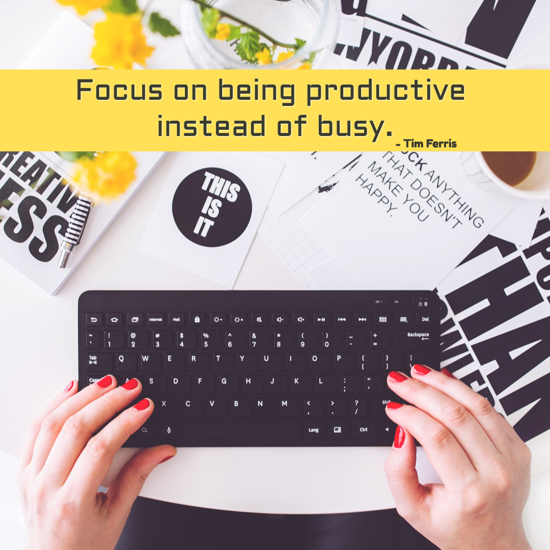 Be productive instead of busy