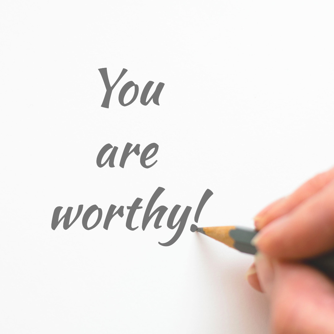 You are worthy indeed