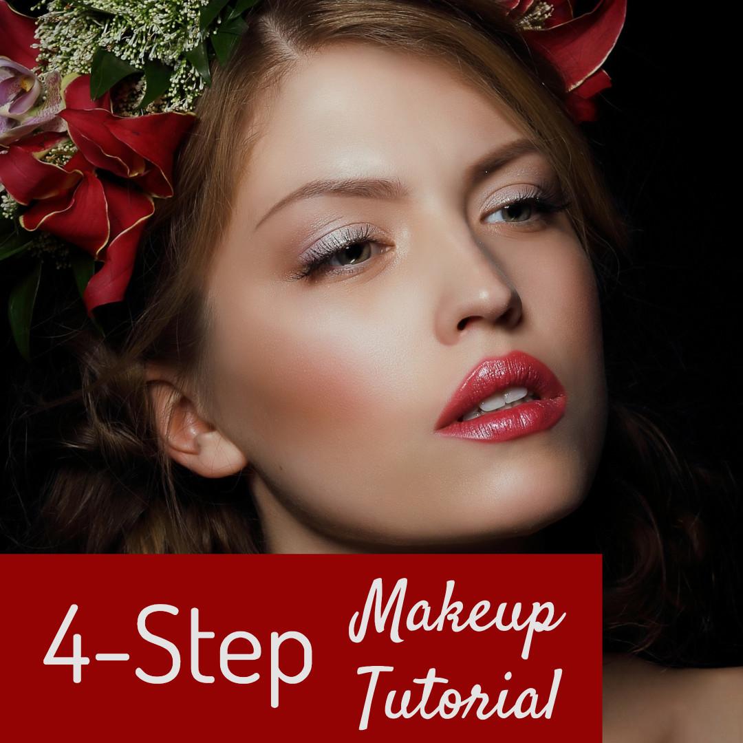 4-Step Makeup tutorial