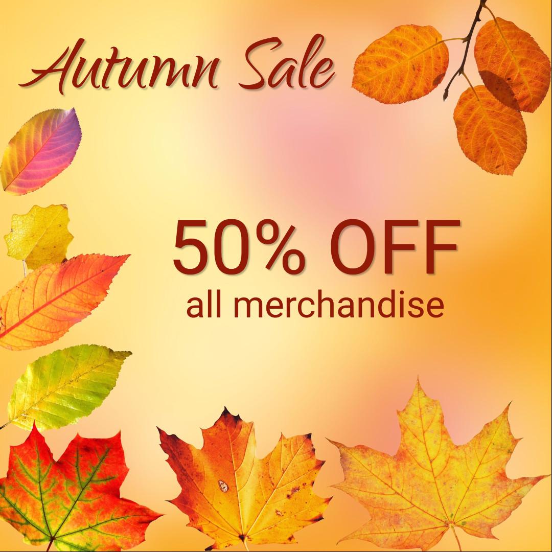 Autumn sale - 50% off all merchandise