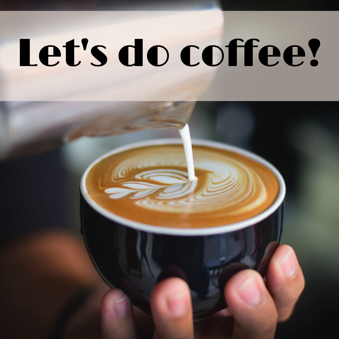 Let's do some coffee