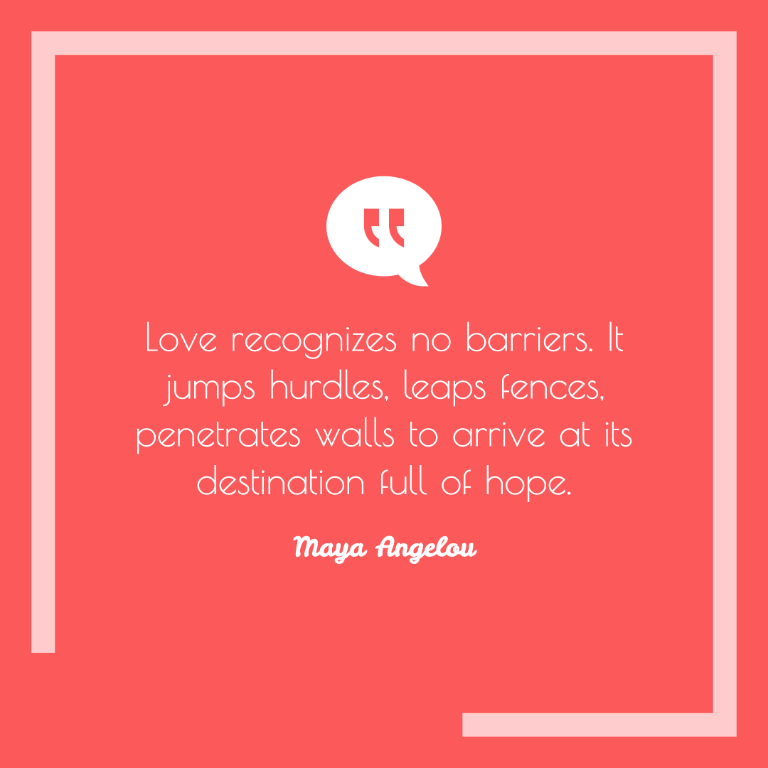Love recognizes no barriers inspirational image quote