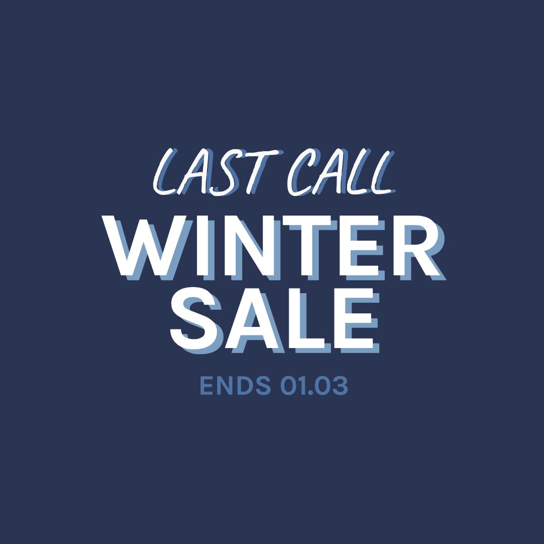 Last call winter sale