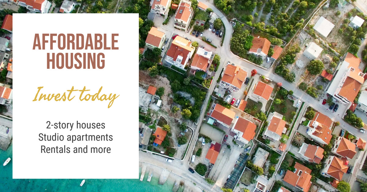 Affordable Housing - Invest Today