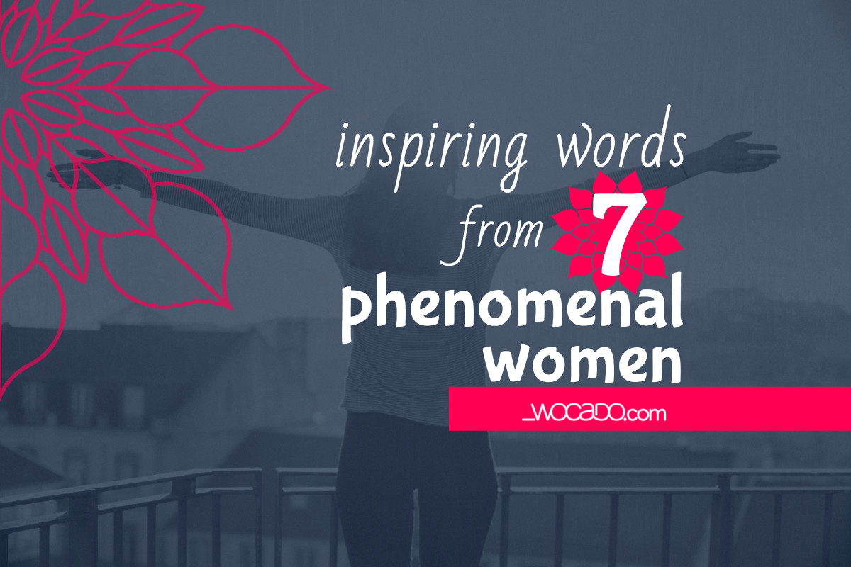 Phenomenal Woman Quotes Inspiring Words From 7 Phenomenal Women  Words Can Do