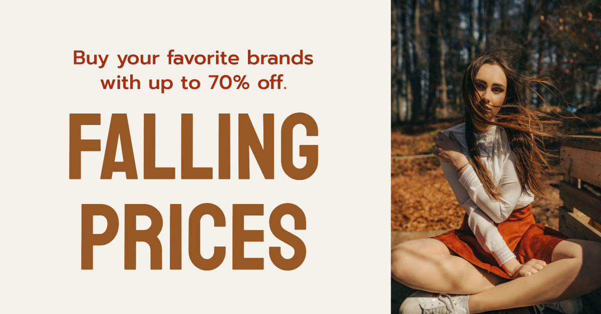 Falling prices - buy your favorite brands with up to 70% off