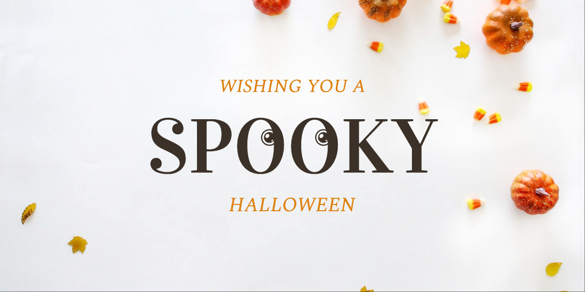 Wishing you a spooky Halloween