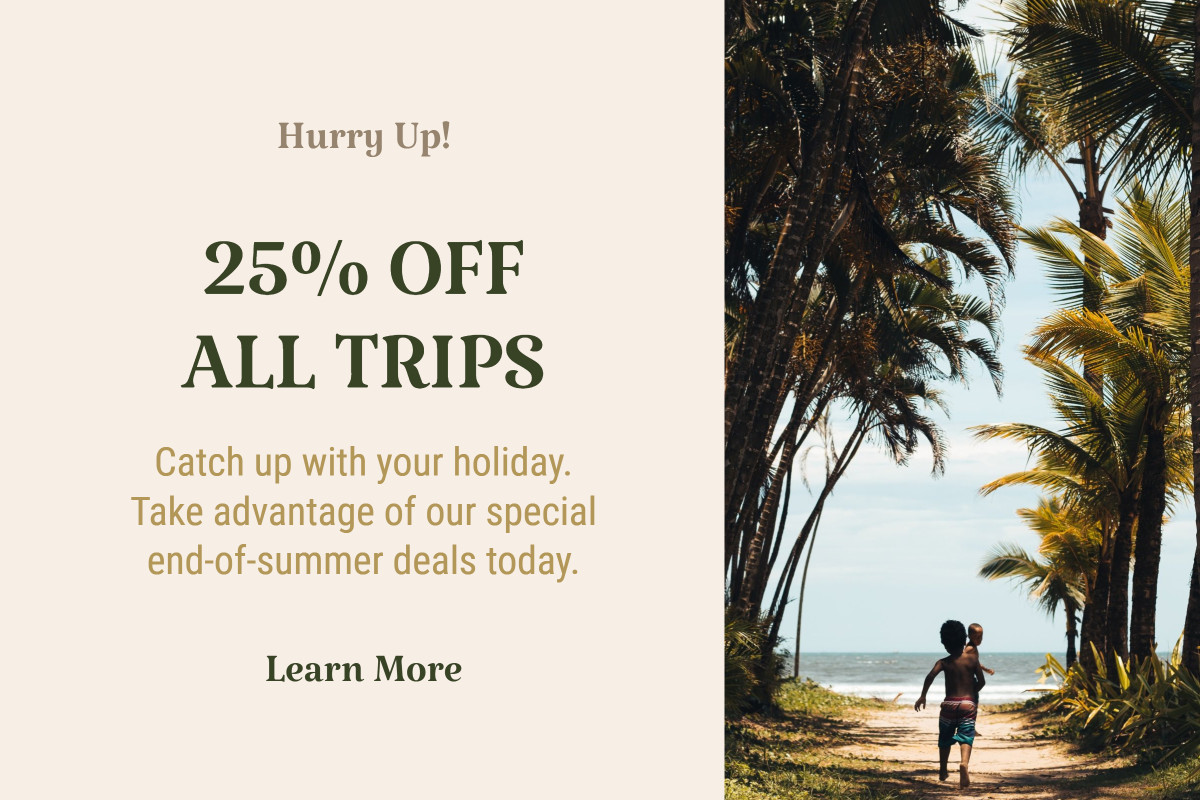 25% off all trips end-of-summer deal