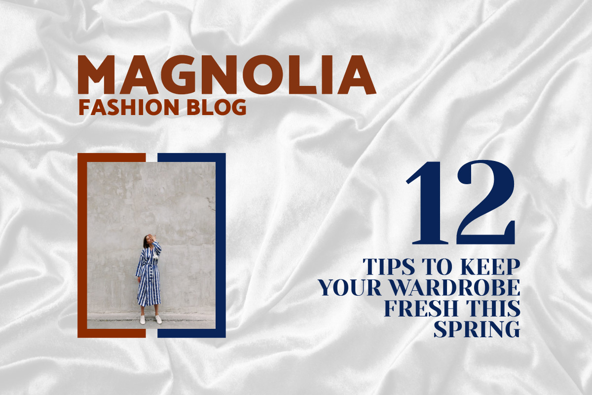 12 tips to keep your wardrobe fresh