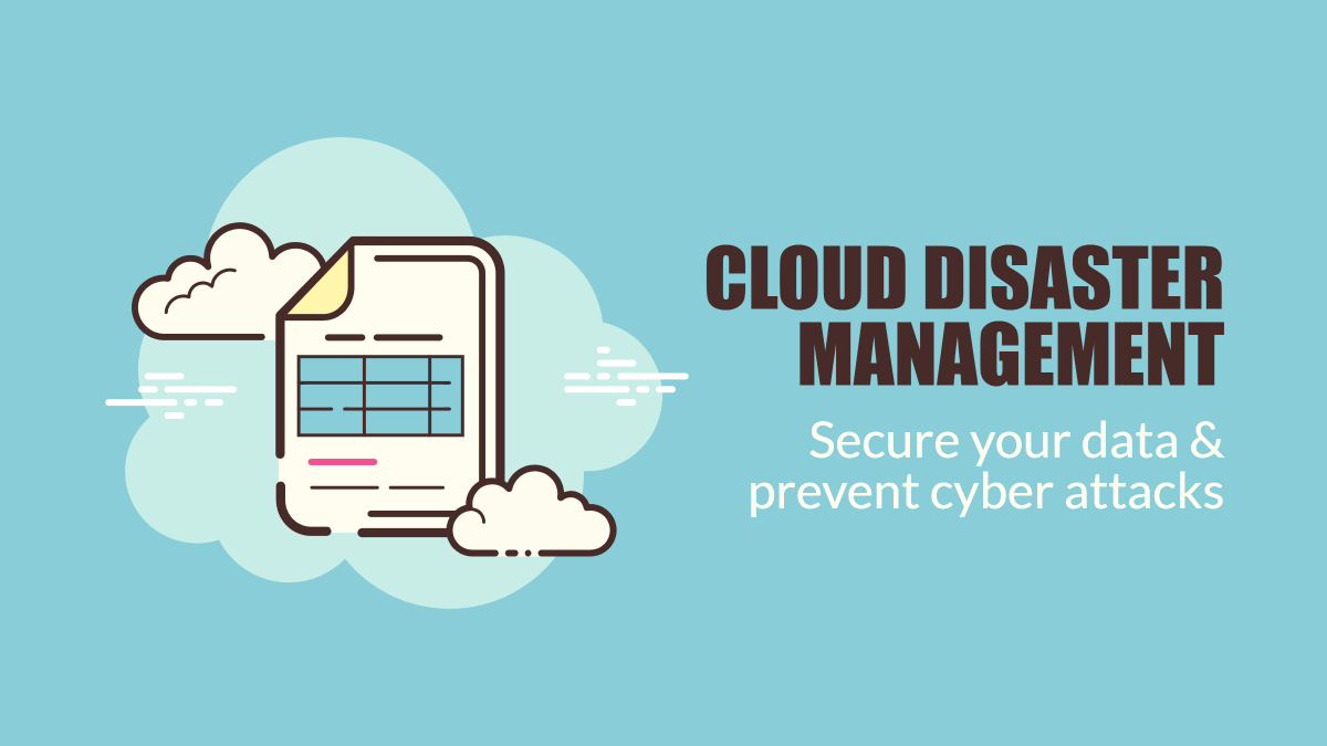 Cloud disaster management