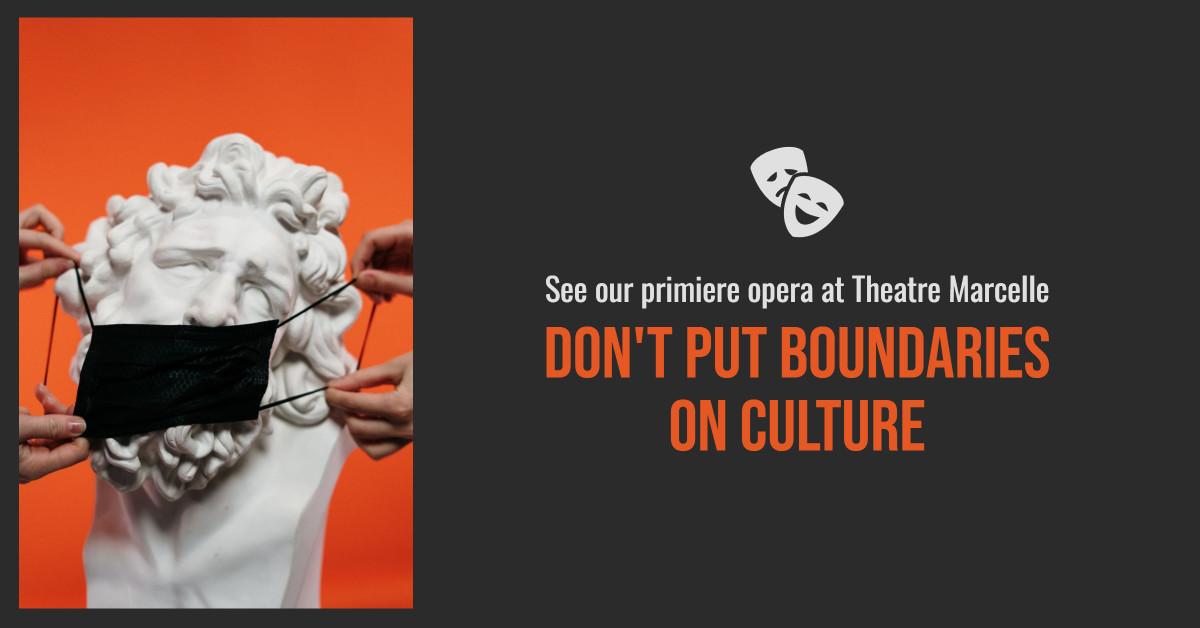 Don't Put Boundaries on Culture