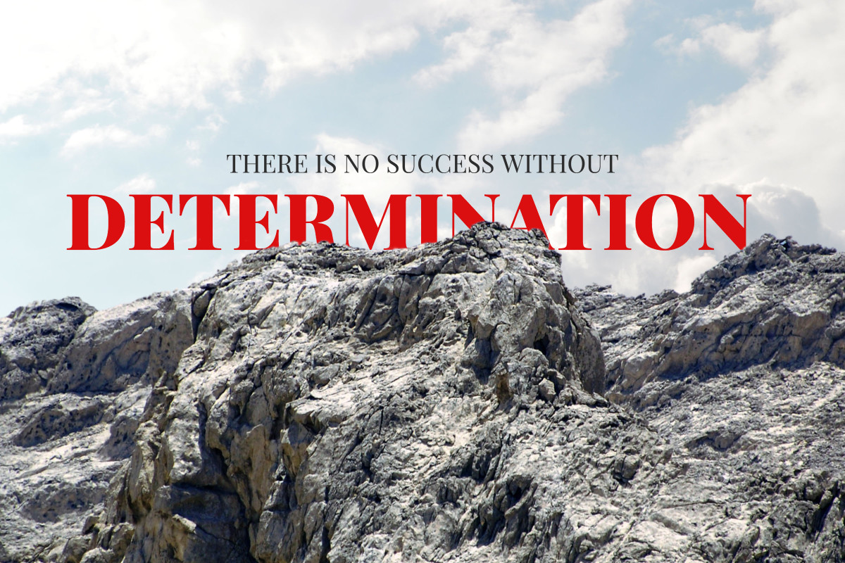 There is no success without determination