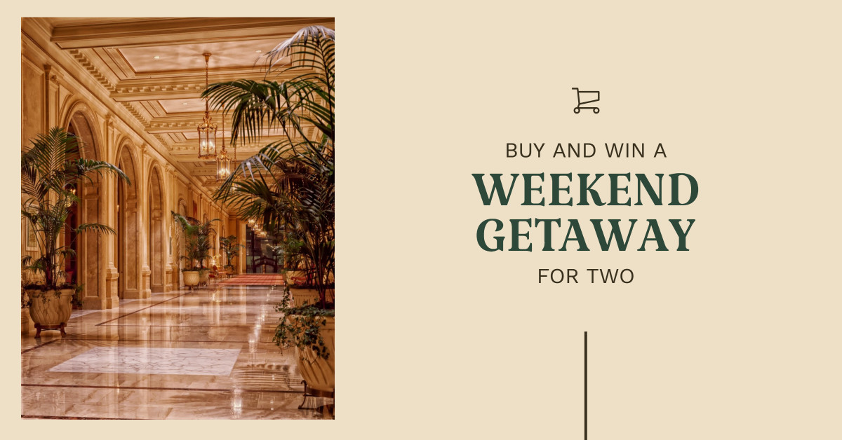 Buy and win a weekend getaway for two