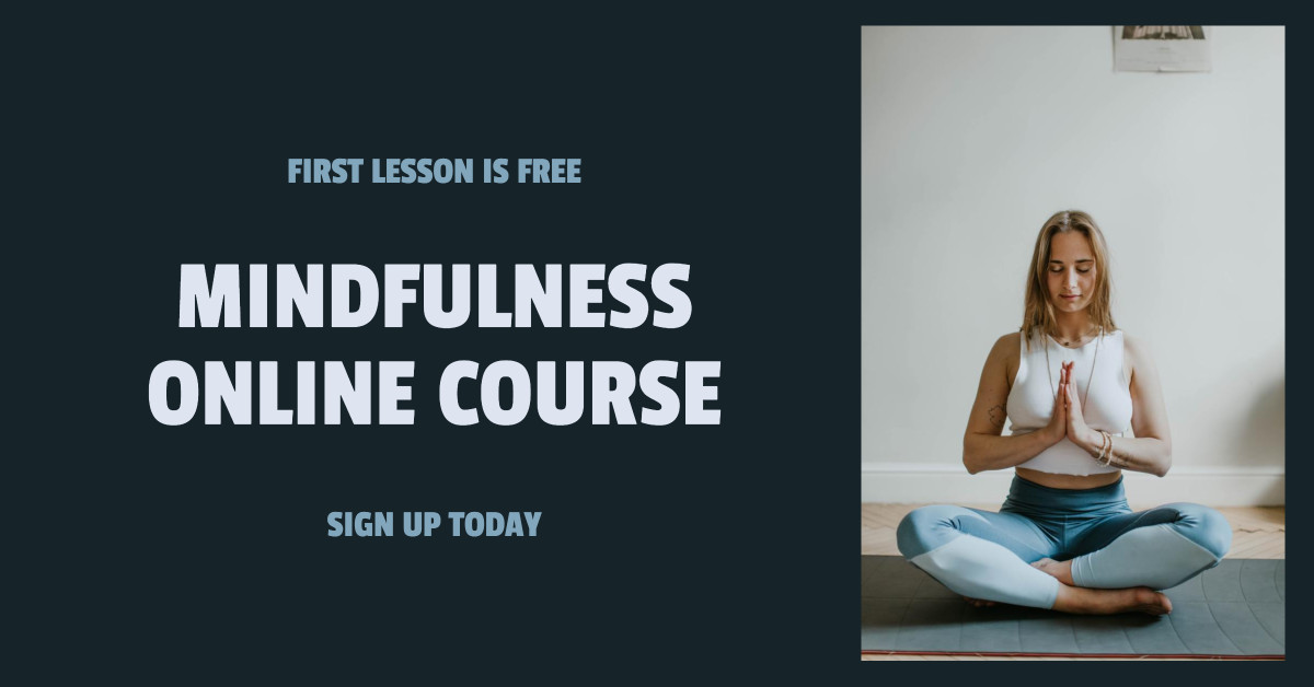 Mindfulness Online Course - First Lesson is Free