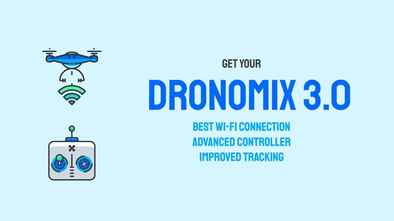 Dronomix 3.0