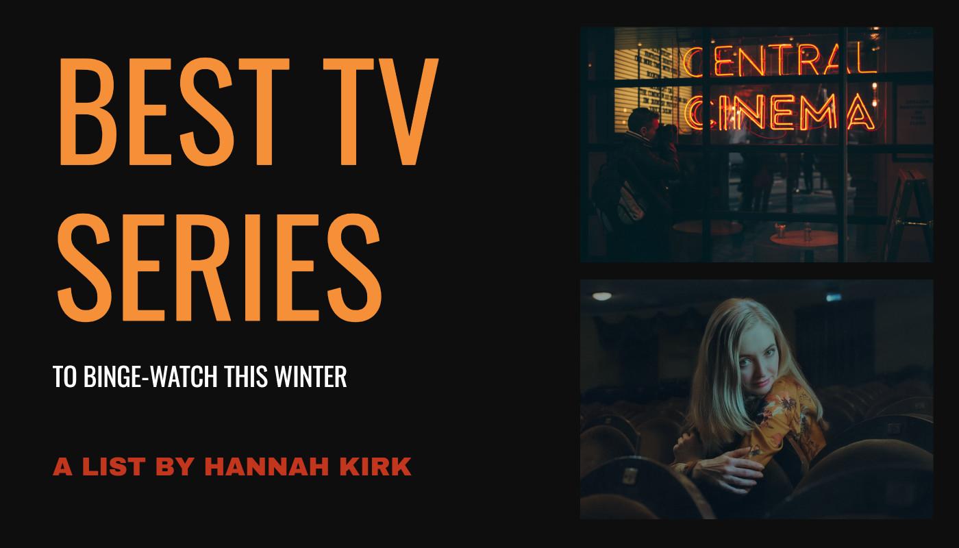 Best TV series to binge-watch this winter