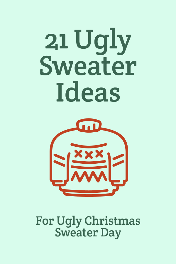 21 ugly sweater ideas