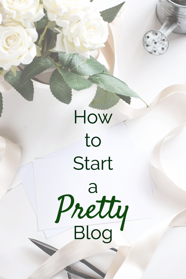 How to start a pretty blog