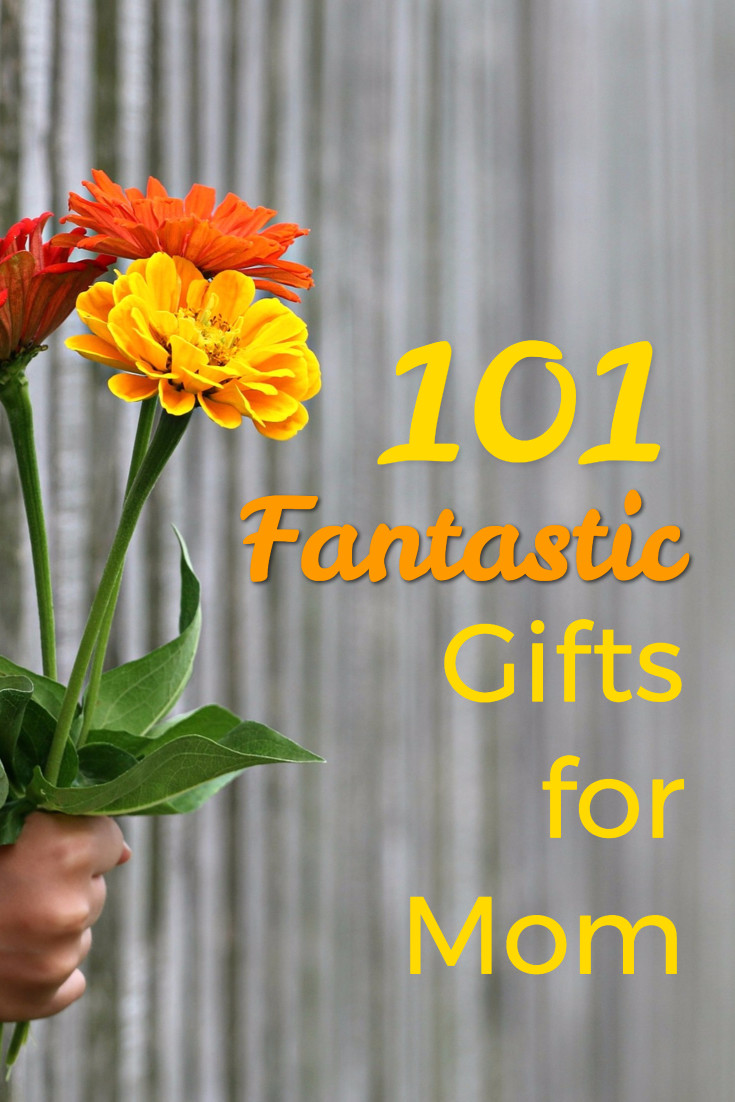 101 fantastic gifts for mom