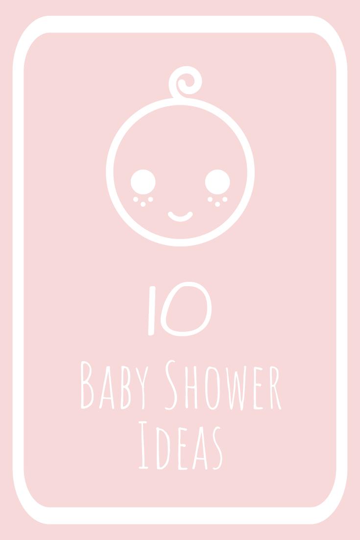 Ten baby shower ideas