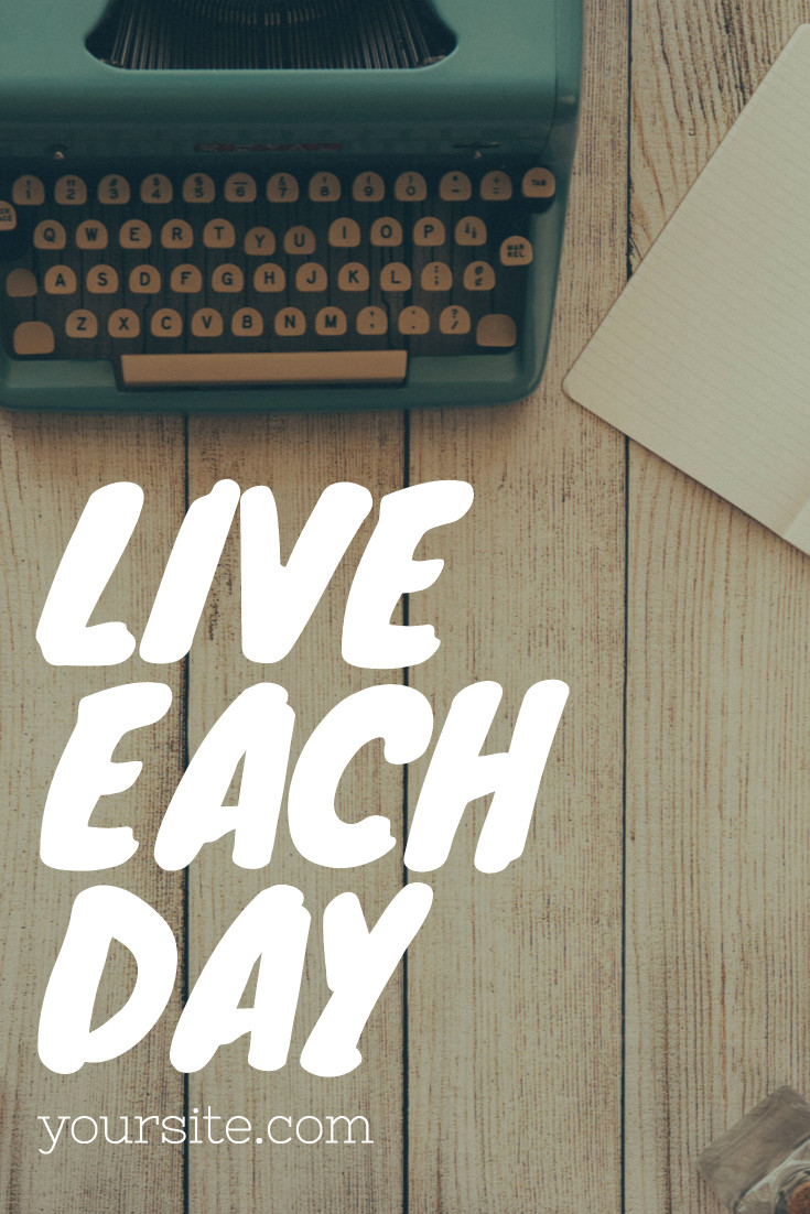 Live each day at best