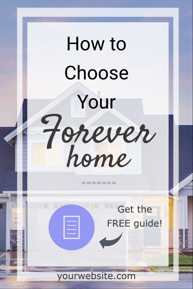 How to choose your home