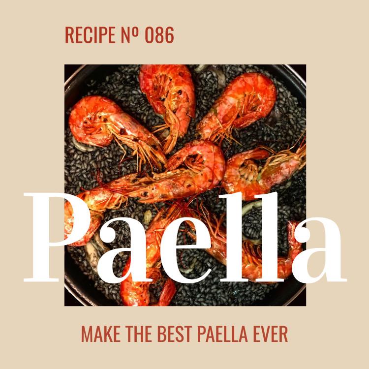 Paella - Make the best Paella ever