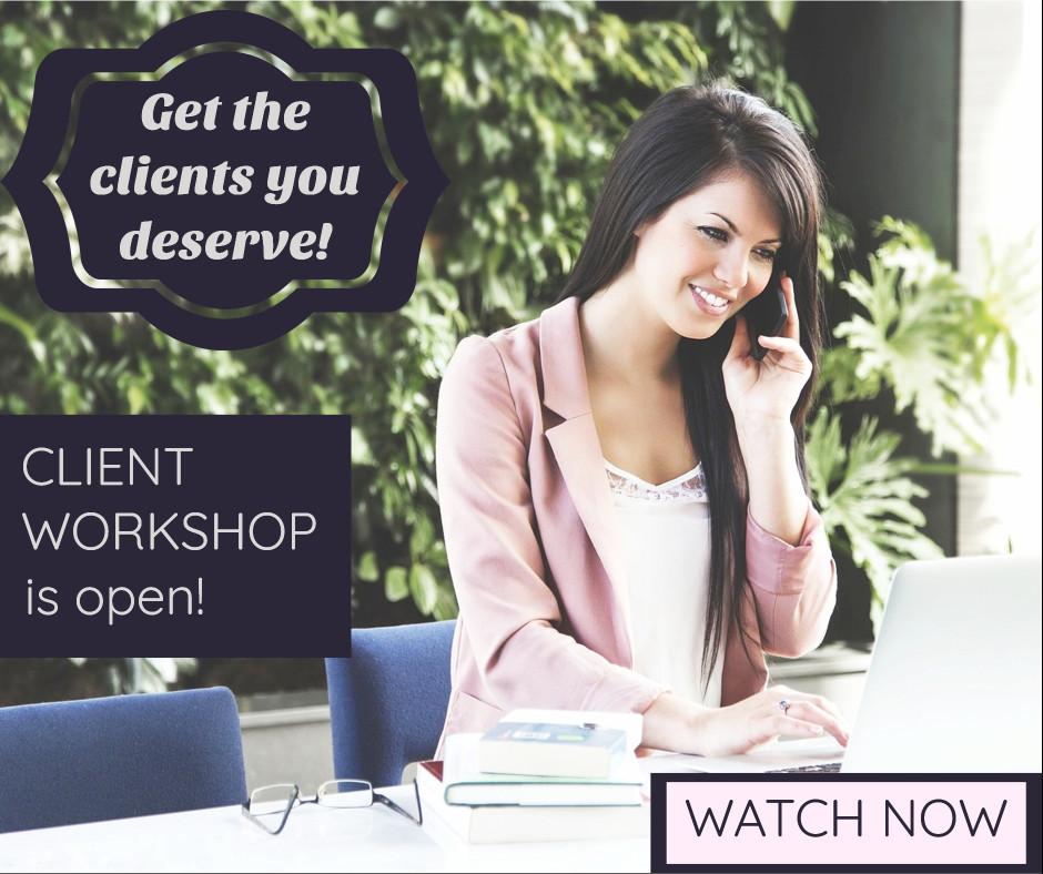 Get the clients you deserve