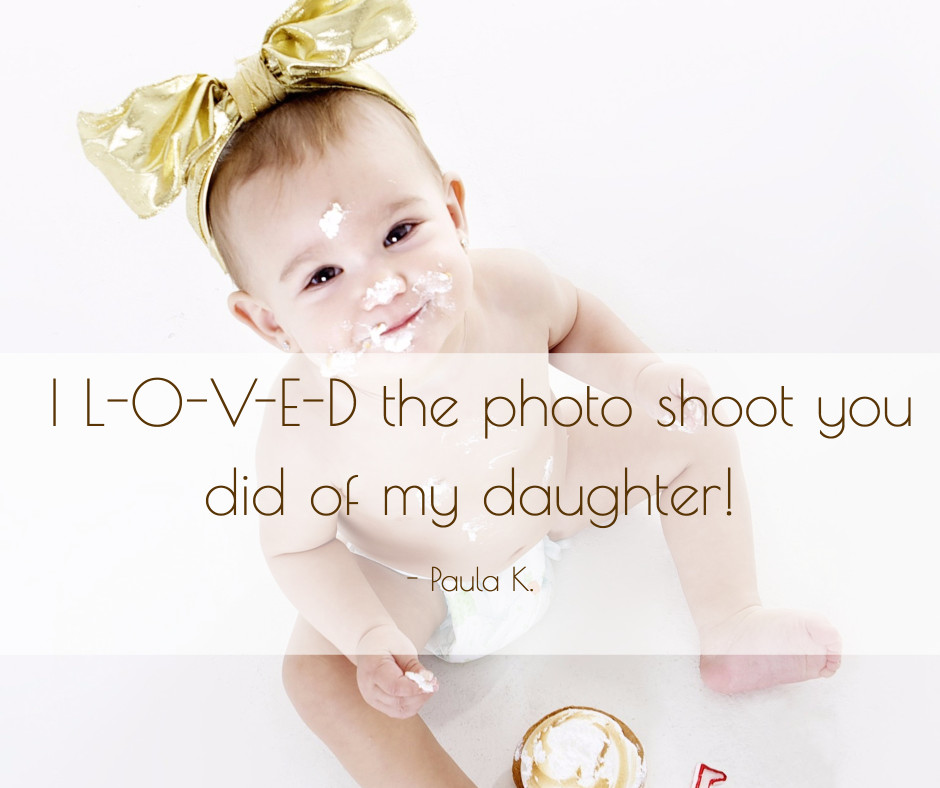 I loved the photo shoot you did of my daughter
