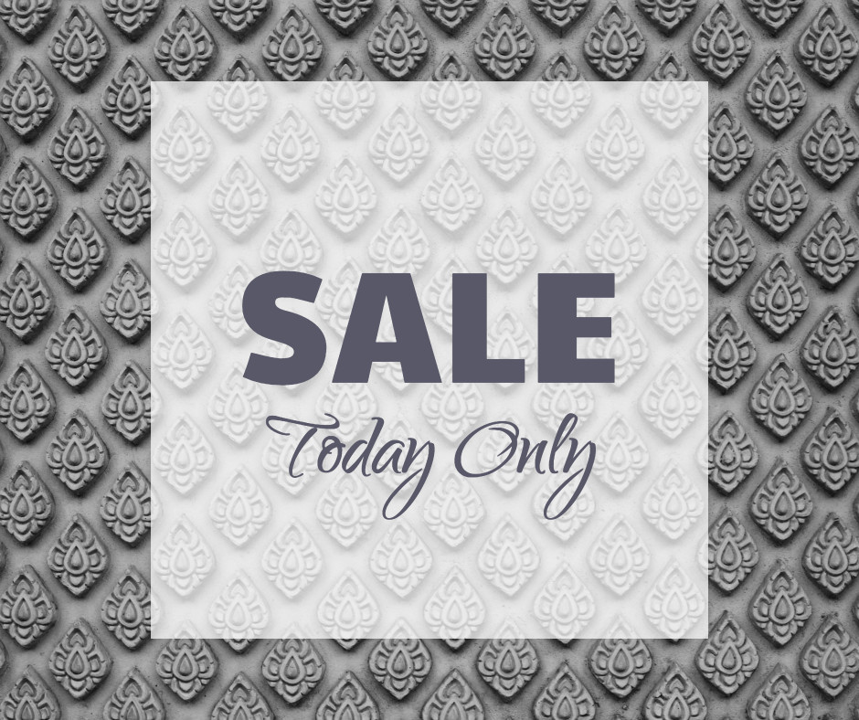 Sale today only now