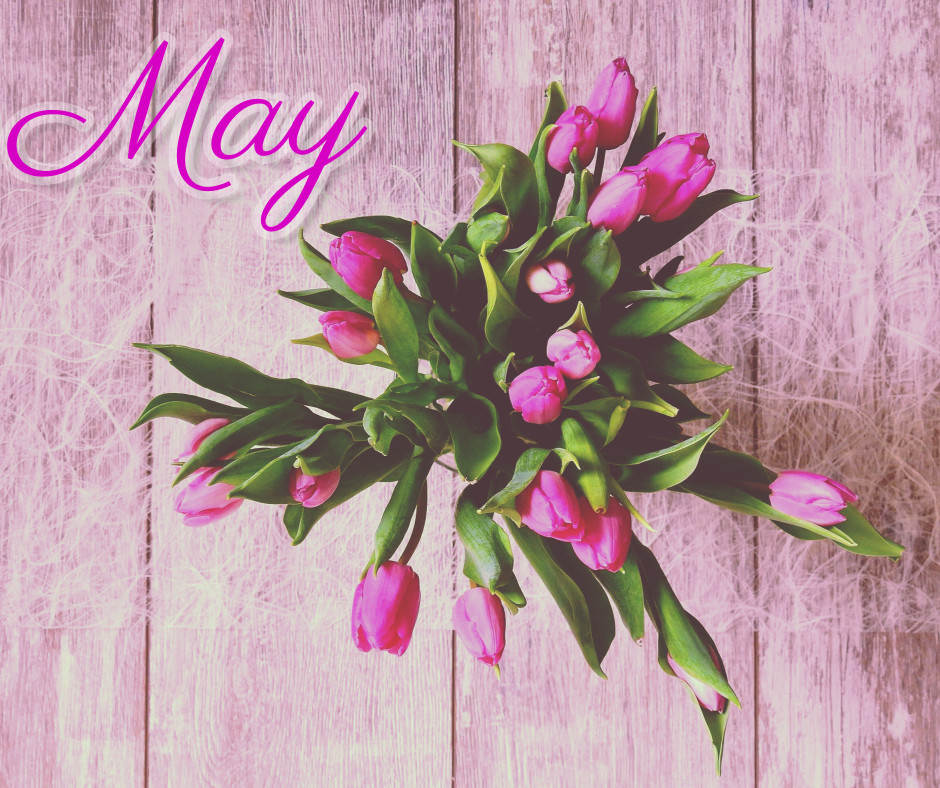 May - Flower month