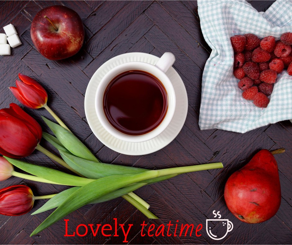 Have a lovely teatime