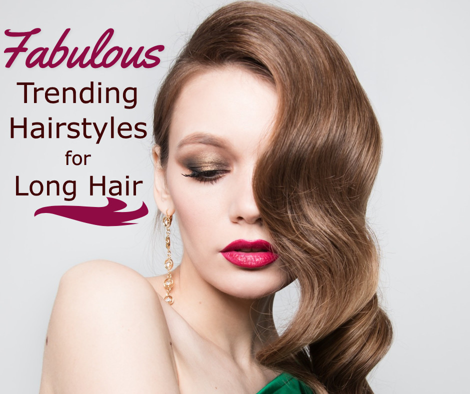 Fabulous trending hairstyles for long hair
