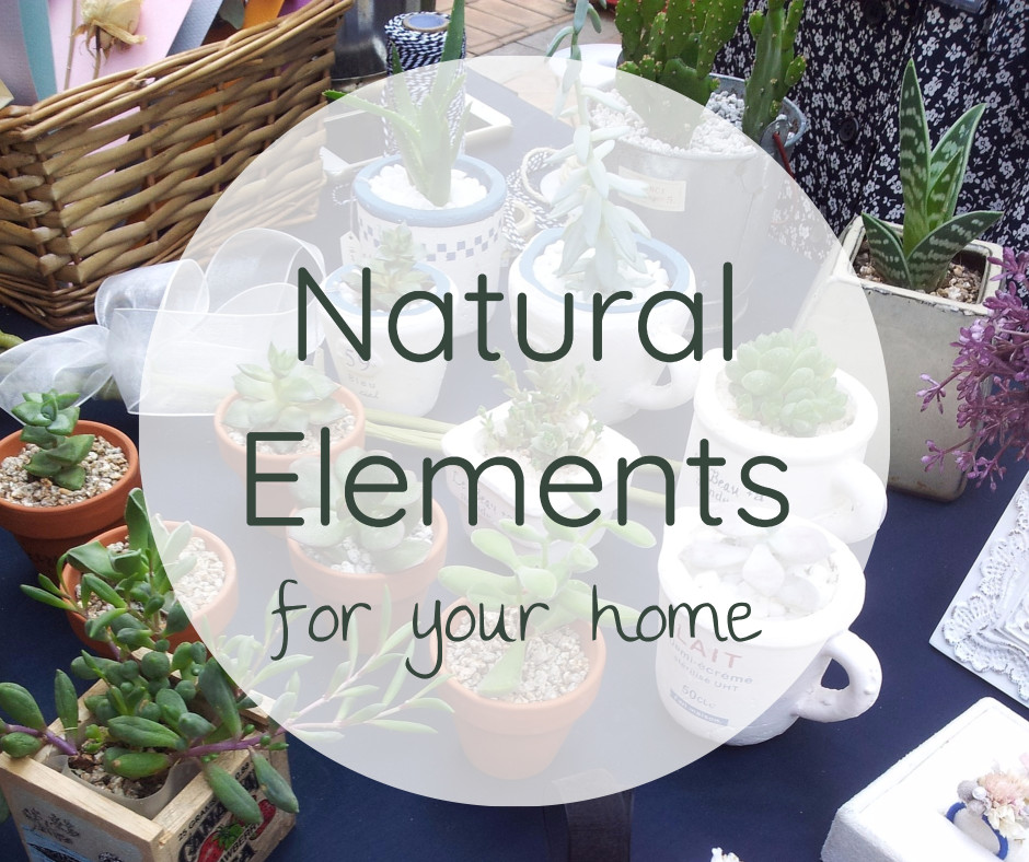 Natural elements for your home