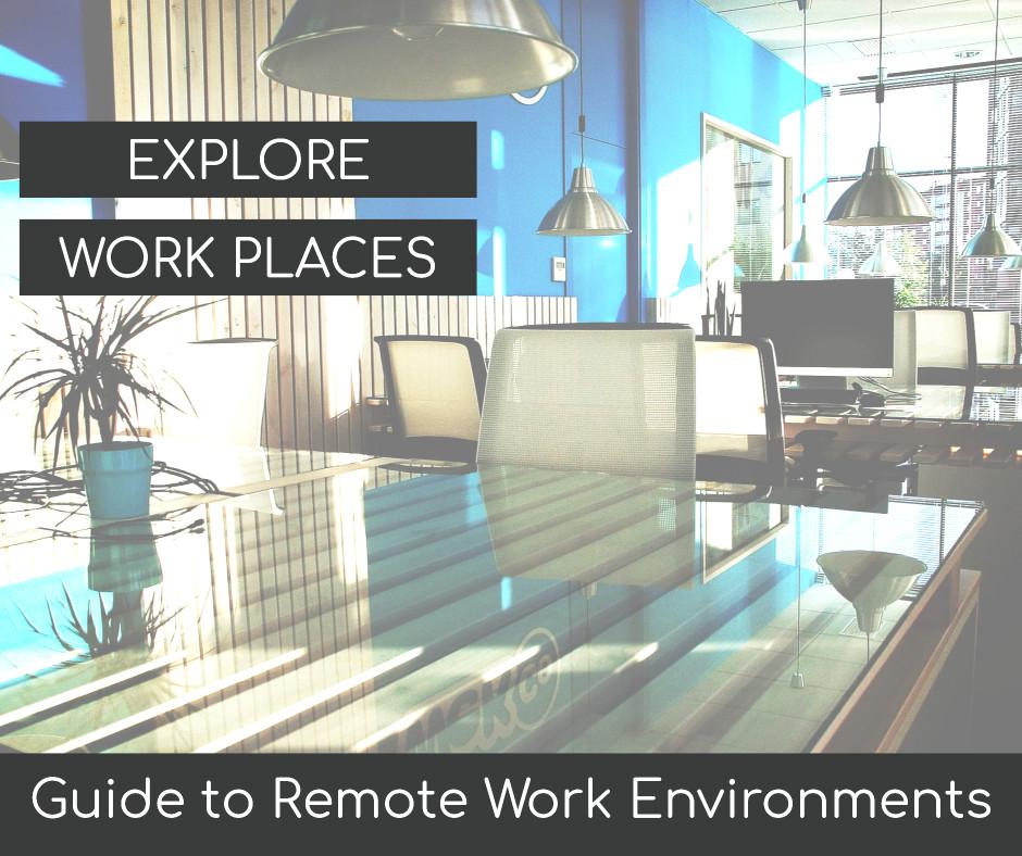 Explore work places