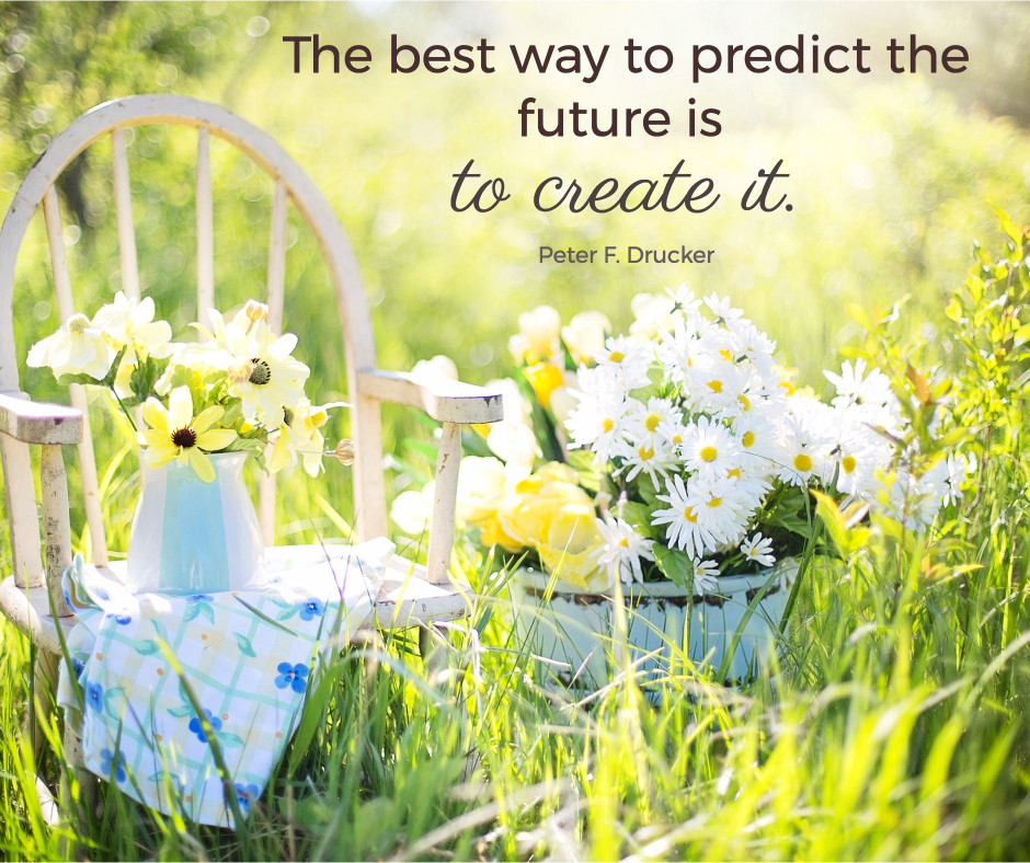 Best way to predict future is to create it