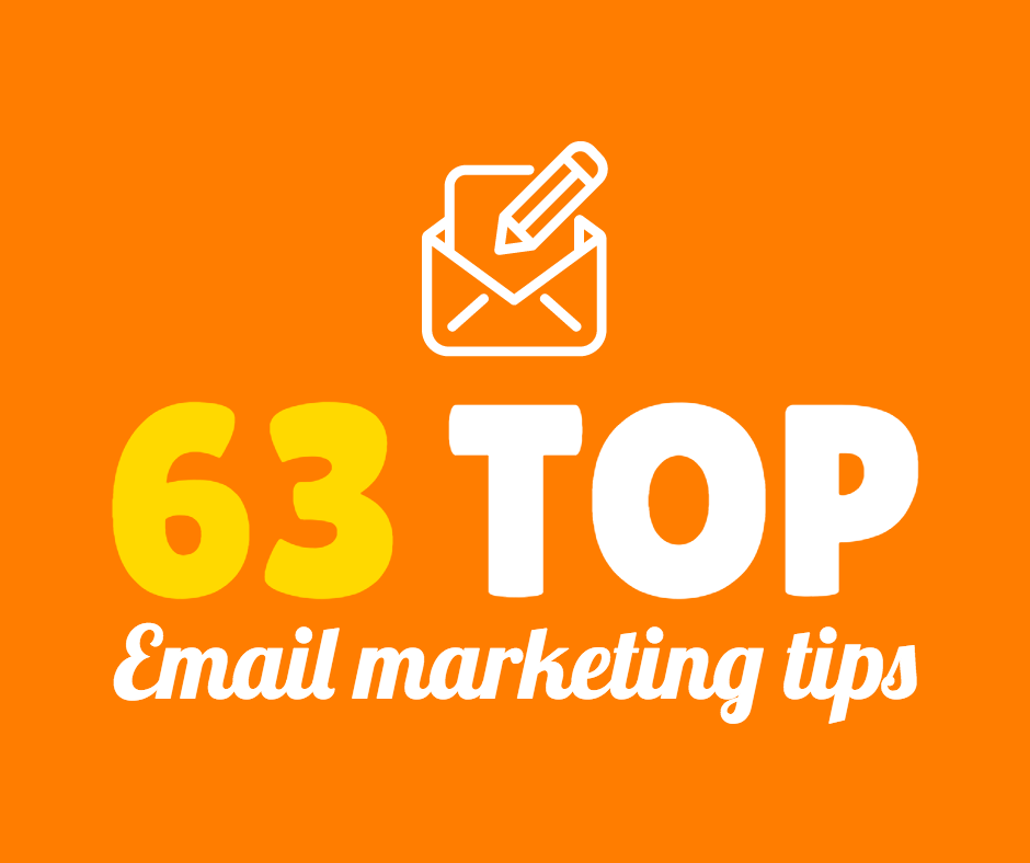 63 top email marketing tips