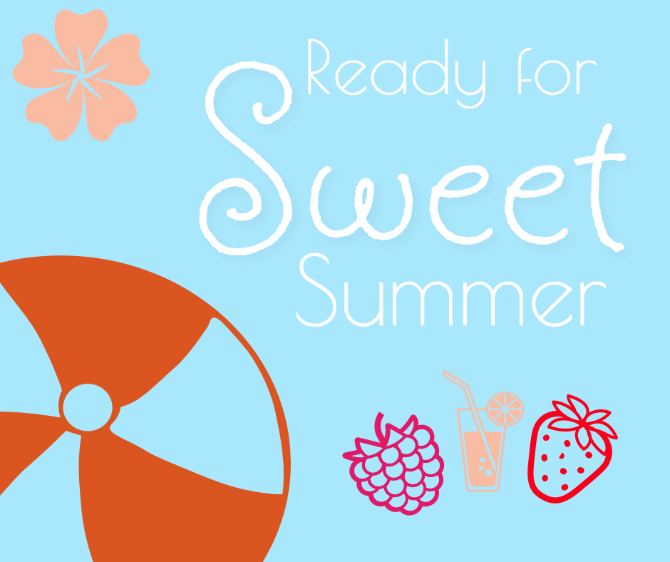 Ready for sweet summer