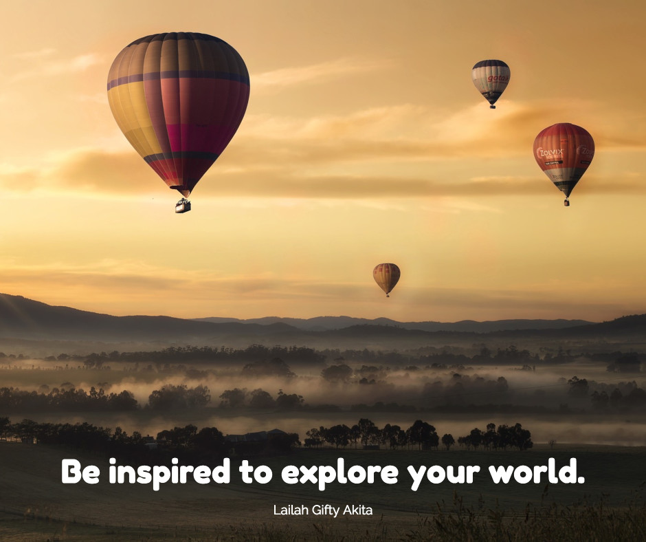 Be inspired to explore your world