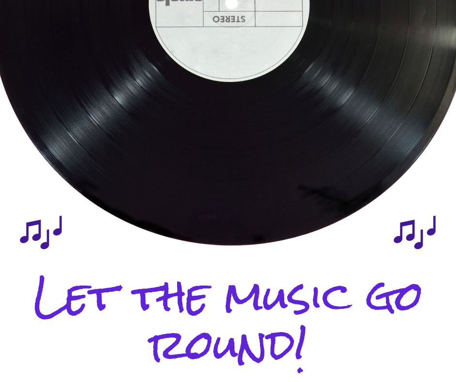 Let the music go round