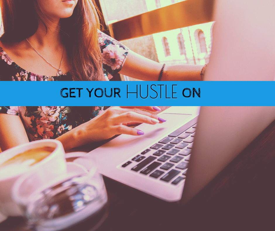 Get your hustle on