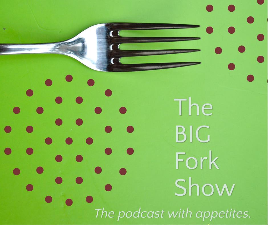 The big fork podcast