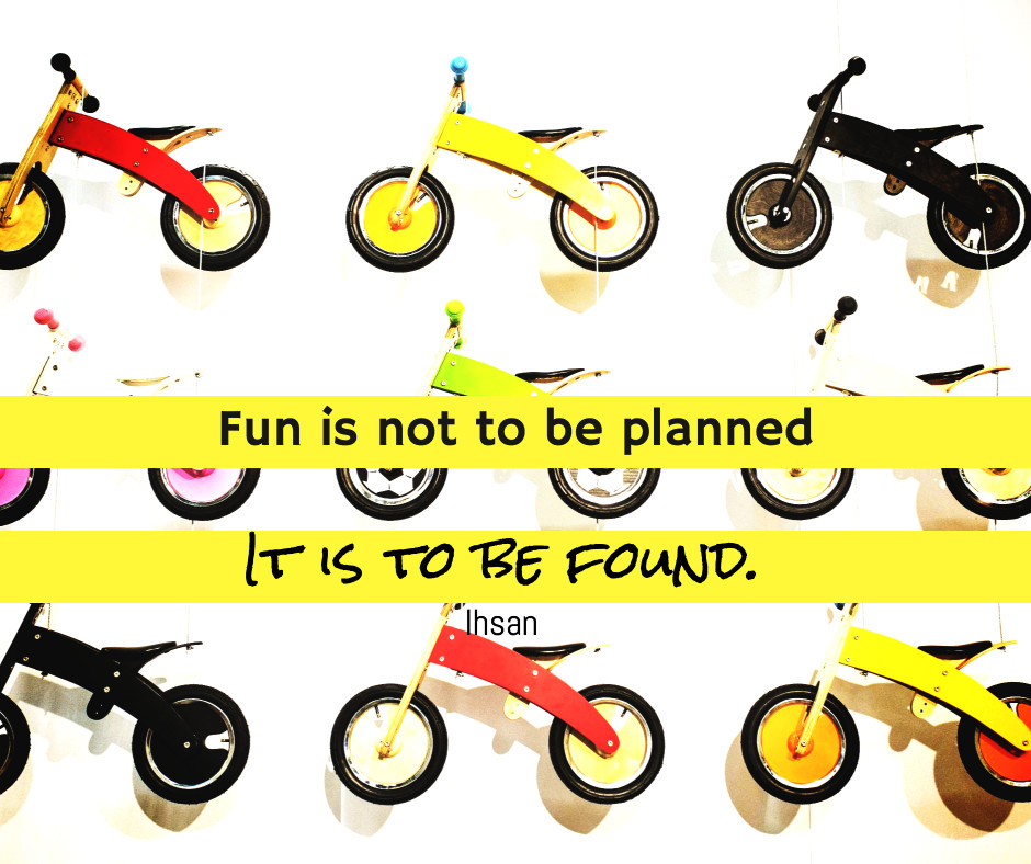 Fun is to be found